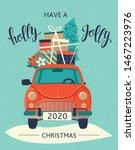 christmas card. red retro car... | Shutterstock .eps vector #1467223976