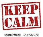 keep calm grunge rubber stamp ... | Shutterstock .eps vector #146732270