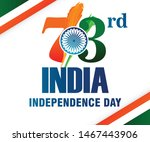 73rd india independence day ... | Shutterstock .eps vector #1467443906