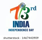 73rd india independence day ... | Shutterstock .eps vector #1467443909