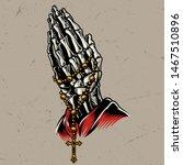 skeleton praying hands with... | Shutterstock .eps vector #1467510896