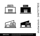 the best mall icons vector... | Shutterstock .eps vector #1467577853