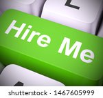 hire me keyboard key means work ... | Shutterstock . vector #1467605999