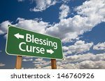 blessing  curse green road sign ... | Shutterstock . vector #146760926
