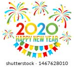 colorful text 2020 happy new... | Shutterstock .eps vector #1467628010