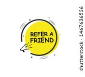refer a friend set of marketing ... | Shutterstock .eps vector #1467636536