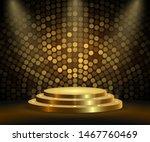 realistic golden platform ... | Shutterstock .eps vector #1467760469