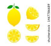fresh lemon fruits  collection... | Shutterstock .eps vector #1467786689