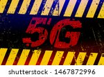 warning sign with a 5gg.... | Shutterstock .eps vector #1467872996