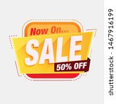 now on sale sticker sale tag 3d ... | Shutterstock .eps vector #1467916199