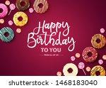 happy birthday vector... | Shutterstock .eps vector #1468183040
