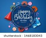 happy birthday vector... | Shutterstock .eps vector #1468183043