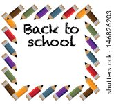 back to school pencil frame. jpg | Shutterstock . vector #146826203