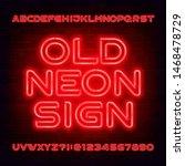 old neon sign alphabet font.... | Shutterstock .eps vector #1468478729