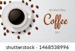 international coffee day.... | Shutterstock .eps vector #1468538996