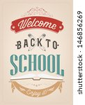 welcome back to school... | Shutterstock .eps vector #146856269