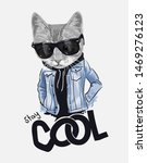 Stay Cool Slogan With Cat In...