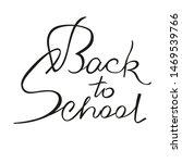 vector illustration of back to... | Shutterstock .eps vector #1469539766