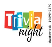 trivia night with cut letters | Shutterstock .eps vector #1469543870