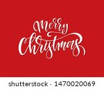 hand sketched merry christmas... | Shutterstock .eps vector #1470020069
