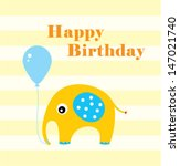 elephant happy birthday card... | Shutterstock .eps vector #147021740
