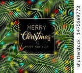 merry christmas and happy new... | Shutterstock .eps vector #1470369773