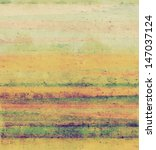 grunge background with space... | Shutterstock . vector #147037124