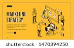 marketing strategy isometric... | Shutterstock .eps vector #1470394250