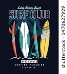 surf club slogan text with palm ... | Shutterstock .eps vector #1470627929