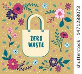 zero waste concept. cotton bag... | Shutterstock .eps vector #1471288073