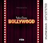 bollywood indian cinema. movie... | Shutterstock .eps vector #1471573703