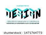 isometric 3d font design  three ... | Shutterstock .eps vector #1471764773