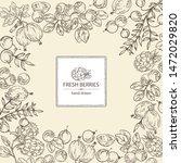 background with berries ... | Shutterstock .eps vector #1472029820