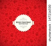 christmas and new year. vector... | Shutterstock .eps vector #147216530