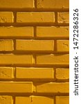 painted yellow brick wall as a... | Shutterstock . vector #1472286326