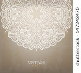 vintage round lace pattern.... | Shutterstock .eps vector #147243470