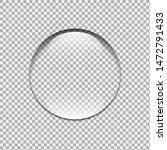 water drop. glass sphere.... | Shutterstock . vector #1472791433