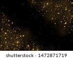 the dust sparks and golden... | Shutterstock .eps vector #1472871719