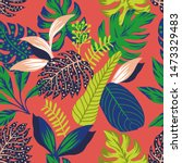 abstract color tropical leaves... | Shutterstock . vector #1473329483