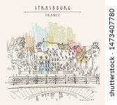 strasbourg  france  europe.... | Shutterstock . vector #1473407780