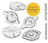 set of khachapuri illustration. ... | Shutterstock .eps vector #1473478190