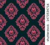 vector damask seamless pattern... | Shutterstock .eps vector #1473534716