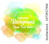 watercolor background abstarct...   Shutterstock .eps vector #1473927506