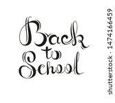 back to school   handwritten... | Shutterstock .eps vector #1474166459