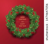 merry christmas and happy new... | Shutterstock .eps vector #1474647056
