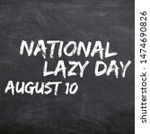 National Lazy Day August 10