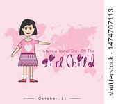 international day of the girl... | Shutterstock .eps vector #1474707113