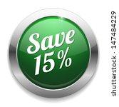 big green save fifteen percent... | Shutterstock .eps vector #147484229
