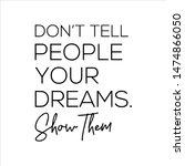 motivation and inspirational...   Shutterstock . vector #1474866050