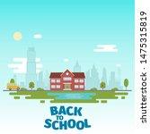 school near the lake  against...   Shutterstock .eps vector #1475315819